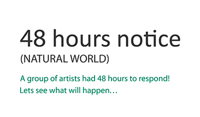 48 hours notice (NATURAL WORLD)